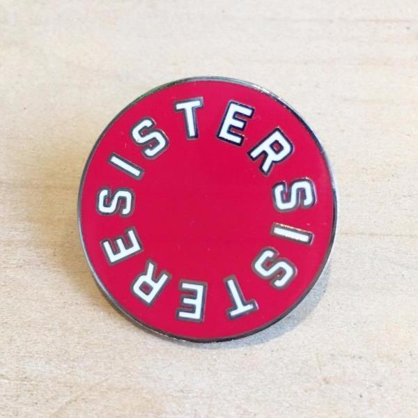 Sister Resister Enamel Pin