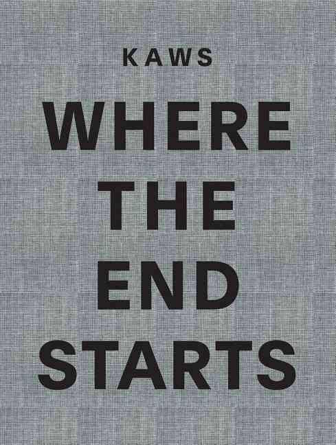 Where the End Starts KAWS